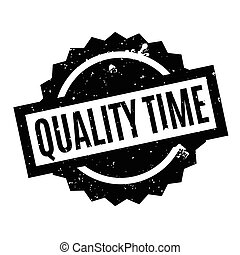 Quality Time rubber stamp. Grunge design with dust...