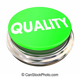 Quality Top Better Best Product Service Green Button 3d Illustration