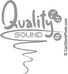 Qualty sound - Creative design of quality sound