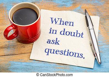 quando, dúvida, perguntar, perguntas