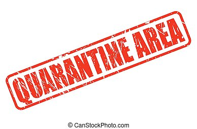 QUARANTINE AREA RED STAMP TEXT