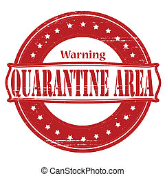 Stamp with text quarantine area inside, vector illustration
