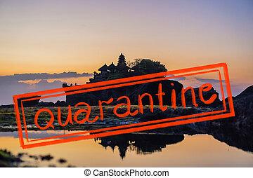 Quarantine due to coronavirus epidemic covid19 Tanah Lot - Temple in the Ocean Bali, Indonesia