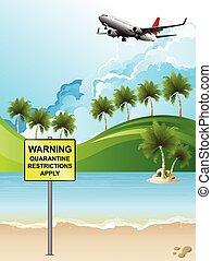 Quarantine restrictions apply sign