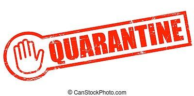 Quarantine Stamp vintage grunge