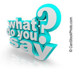 que, marca pergunta, ilustrado, dizer, palavras, tu, 3d