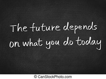 quel, avenir, depends, aujourd'hui, vous