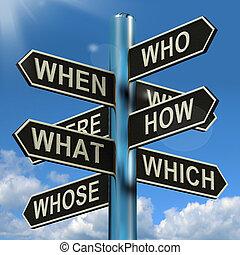 quel, poteau indicateur, quand, recherche, brain-storming, confusion, où, pourquoi, spectacles