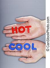 quentes, ou, fresco