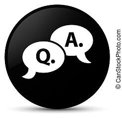 Question answer bubble icon black round button