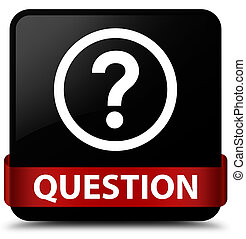 Question black square button red ribbon in middle