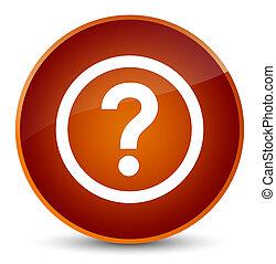 Question icon elegant brown round button