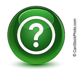 Question icon glassy soft green round button