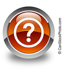 Question icon glossy brown round button