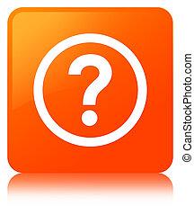 Question icon orange square button