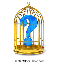 Question in cage  - Question in cage
