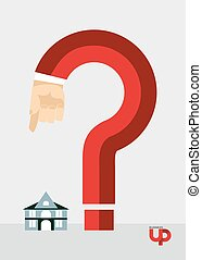 Question mark and the House. Business illustration. Hand gestures