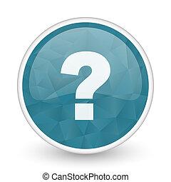 Question mark brillant crystal design round blue web icon.
