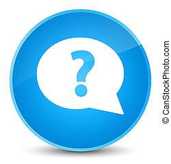 Question mark bubble icon elegant cyan blue round button