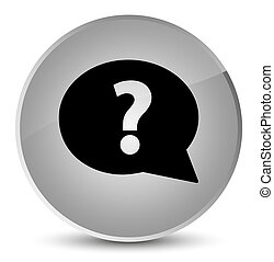 Question mark bubble icon elegant white round button