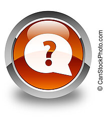 Question mark bubble icon glossy brown round button
