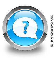 Question mark bubble icon glossy cyan blue round button