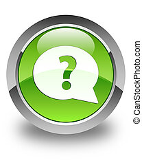 Question mark bubble icon glossy green round button