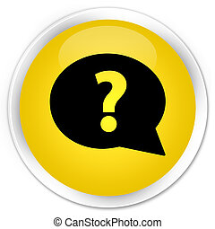 Question mark bubble icon premium yellow round button