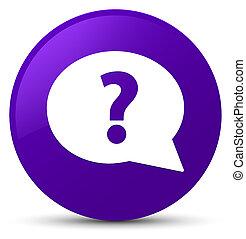 Question mark bubble icon purple round button
