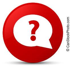 Question mark bubble icon red round button