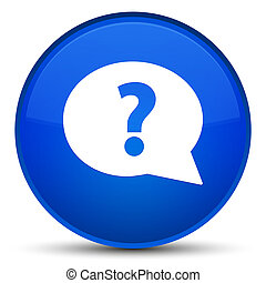 Question mark bubble icon special blue round button