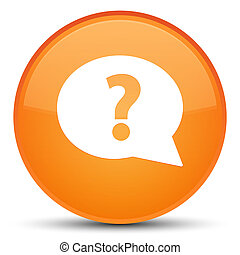Question mark bubble icon special orange round button