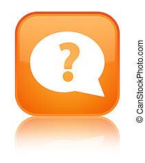 Question mark bubble icon special orange square button