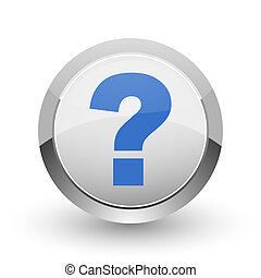 Question mark chrome border web and smartphone apps design round glossy icon.