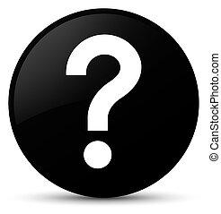 Question mark icon black round button