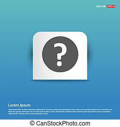Question mark icon - Blue Sticker button