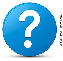Question mark icon cyan blue round button