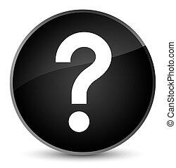 Question mark icon elegant black round button