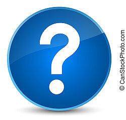 Question mark icon elegant blue round button