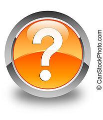 Question mark icon glossy orange round button