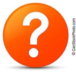Question mark icon orange round button