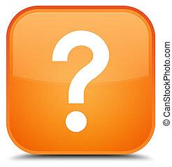 Question mark icon special orange square button