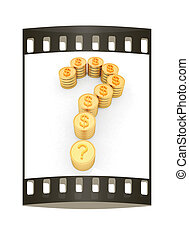 Question mark in the form of coins with dollar sign. The film strip