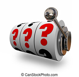 Question Marks on Slot Machine Wheels Uncertainty Risk