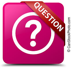 Question pink square button red ribbon in corner