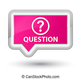Question prime pink banner button