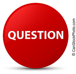 Question red round button
