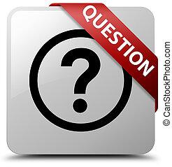 Question white square button red ribbon in corner