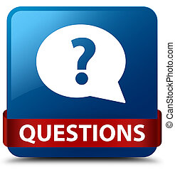 Questions (bubble icon) blue square button red ribbon in middle
