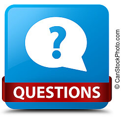 Questions (bubble icon) cyan blue square button red ribbon in middle